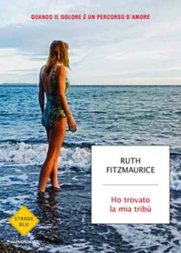 Ho trovato la mia tribù - Ruth Fitzmaurice |