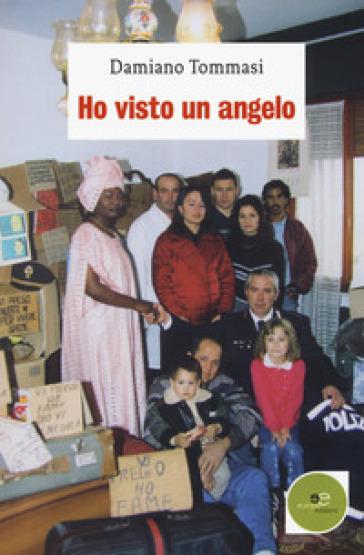 Ho visto un angelo - Damiano Tommasi | Kritjur.org