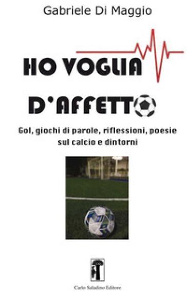 Ho voglia d'affetto - Gabriele Di Maggio | Thecosgala.com