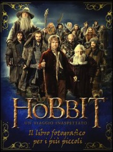 Lo Hobbit. Un viaggio inaspettato. Il libro fotografico per i più piccoli - Paddy Kempshall |