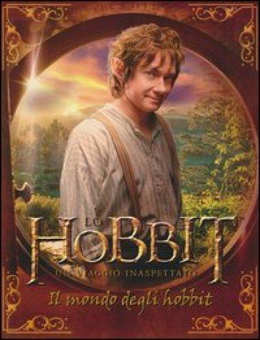 Lo Hobbit. Un viaggio inaspettato. Il mondo degli Hobbit - Paddy Kempshall |