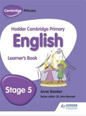 Hodder Cambridge Primary English: Learner s Book Stage 5
