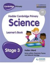Hodder Cambridge Primary Science Learner s Book 3