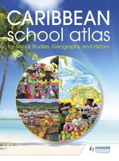Hodder Education Caribbean School Atlas