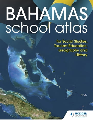 Hodder Education School Atlas for the Commonwealth of The Bahamas