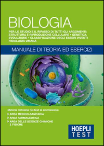 Hoepli Test. Biologia. Manuale di teoria ed esercizi -  pdf epub