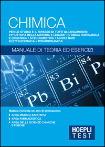 Hoepli Test. Chimica. Manuale di teoria ed esercizi -  pdf epub