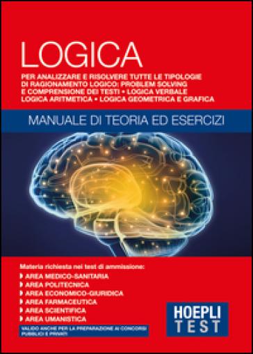 Hoepli Test. Logica. Manuale di teoria ed esercizi -  pdf epub