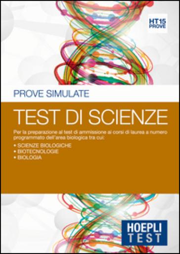 Hoepli Test. Prove simulate. Test di scienze. 15.