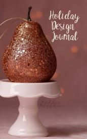 Holiday Design Journal