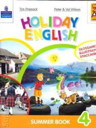 Holiday English. Summer Book. Con CD Audio. Per la 4ª classe elementare - Tim Priesack  