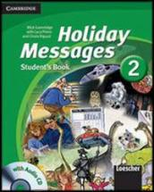 Holiday messages. Con CD Audio. Per la Scuola media. 1.
