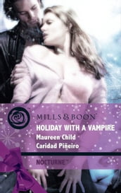 Holiday with a Vampire: Christmas Cravings (Nocturne, Book 20) / Fate Calls (Mills & Boon Intrigue)