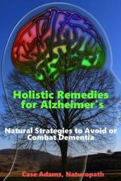 Holistic Remedies for Alzheimer s