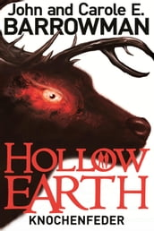 Hollow Earth 2: Knochenfeder