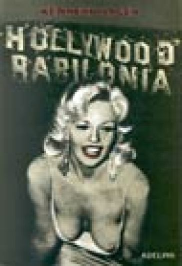 Hollywood Babilonia. 1. - Kenneth Anger |