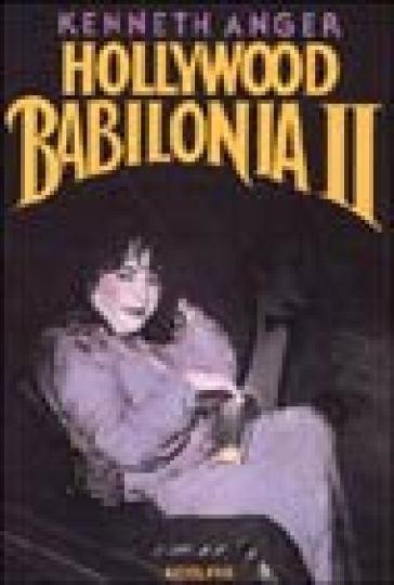 Hollywood Babilonia II - Kenneth Anger  