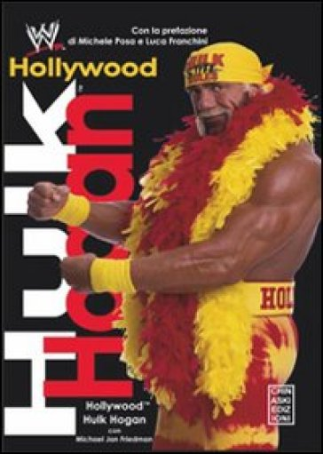 Hollywood Hulk Hogan - Hulk Hogan |