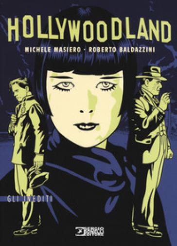 Hollywoodland - Michele Masiero  