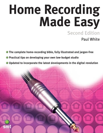 Home Recording Made Easy (Second Edition)