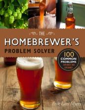 Homebrewer s Problem Solver