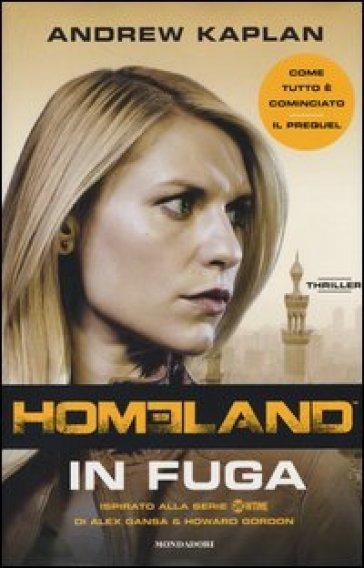Homeland. In fuga - Andrew Kaplan   Jonathanterrington.com