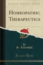 Homeopathic Therapeutics (Classic Reprint)