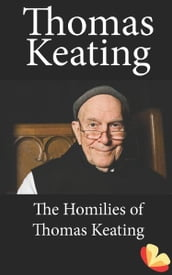 Homilies of Thomas Keating