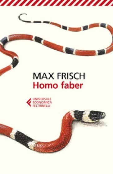 Homo faber - Max Frisch | Rochesterscifianimecon.com