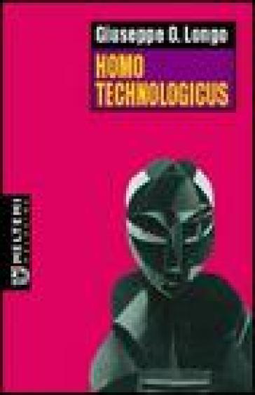 Homo technologicus - Giuseppe O. Longo  
