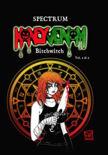 Honey Venom. Bitchwitch. 2. - Spectrum   Thecosgala.com