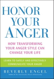 Honor Your Anger