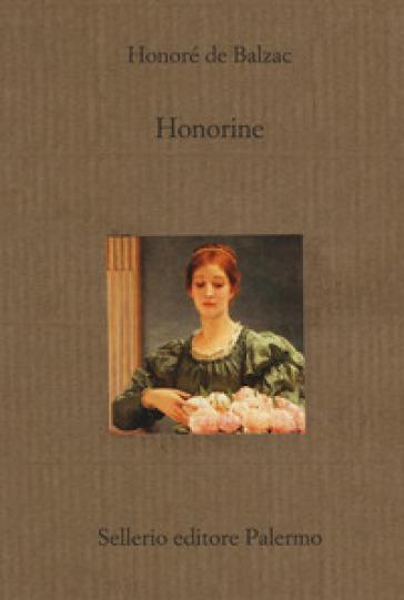 Honorine - Honoré de Balzac |
