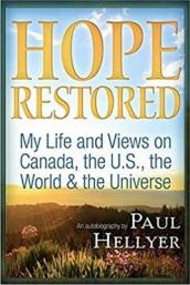 Hope Restored: An Autobiography by Paul Hellyer