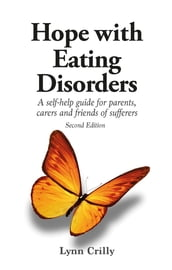 Hope with Eating Disorders Second Edition