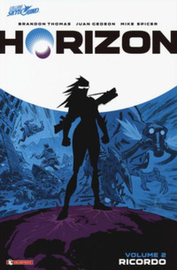 Horizon. 2: Ricordo - Brandon Thomas |