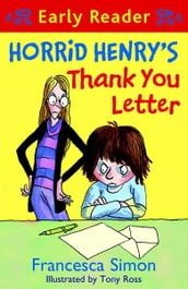 Horrid Henry s Thank You Letter