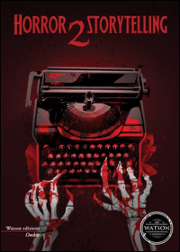 Horror storytelling. 2.