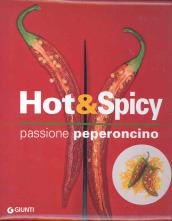 Hot & spicy. Passione peperoncino