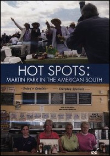 Hot spots: Martin Parr in the American South. DVD - Martin Parr   Rochesterscifianimecon.com