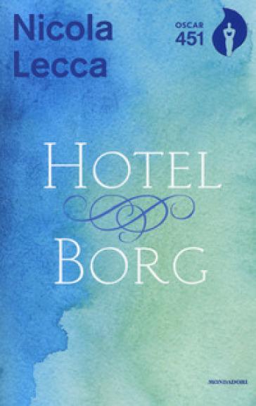 Hotel Borg - Nicola Lecca | Jonathanterrington.com