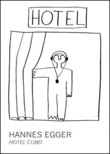 Hotel Cubo - Hannes Egger |
