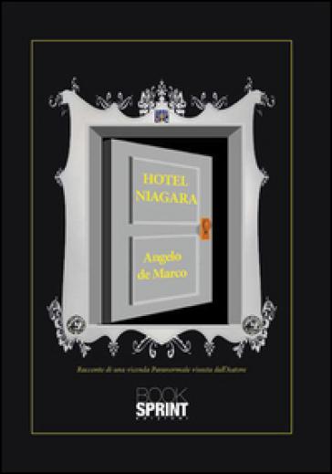 Hotel Niagara - Angelo De Marco  