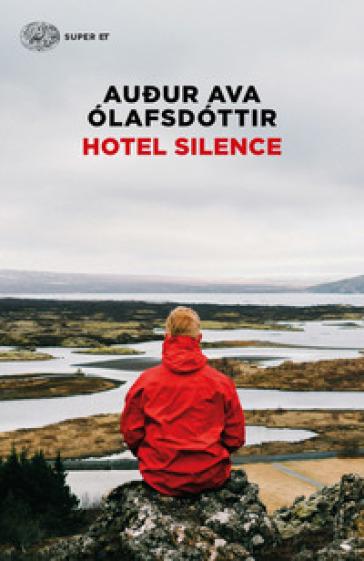 Hotel Silence - Audur Ava Olafsdottir pdf epub