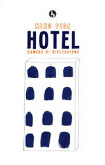 Hotel camere di riflessione - Mino Pica   Kritjur.org