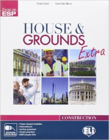 House & grouds extra