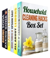 Household Cleaning Hacks: Baking Soda, Epsom Salt and Lemon Recipes to Keep Your Home Clean and Fresh