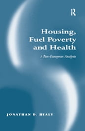 Housing, Fuel Poverty and Health