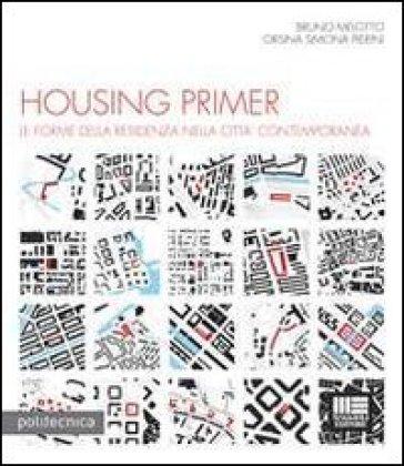 Housing primer. Con CD-ROM - Bruno Melotto | Thecosgala.com