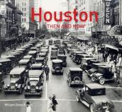 Houston Then and Now(r)